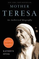 Mother Teresa : an authorized biography