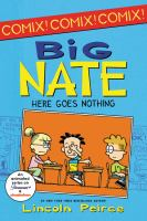 Big Nate : by Peirce, Lincoln,