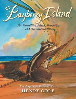 Bayberry Island : an adventure about friendship and the journey home