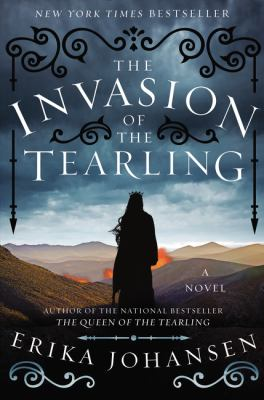 The invasion of the Tearling : a novel