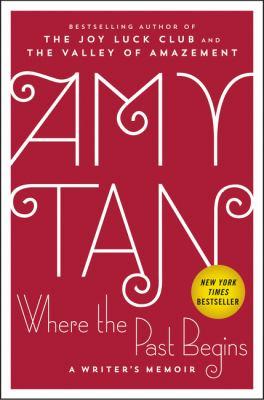 Where the past begins : a writer's memoir