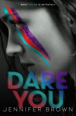 Dare you : a shade me novel