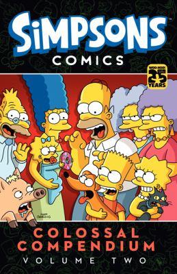 Simpsons comics colossal compendium.  Volume two.