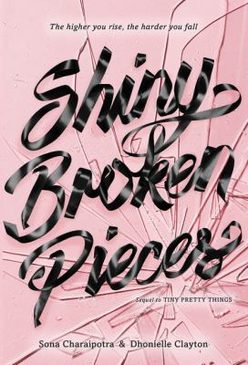 Shiny broken pieces : a Tiny pretty things novel