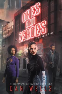 Ones and zeroes : a Mirador novel