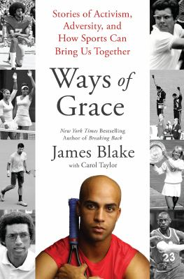 Ways of Grace: Stories of Activism, Adversity, and How Sports Can