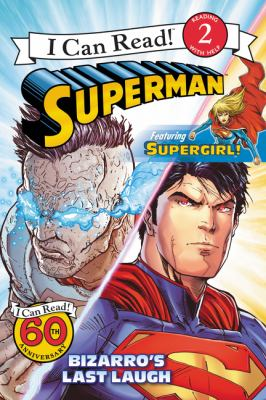 Superman : Bizarro's last laugh