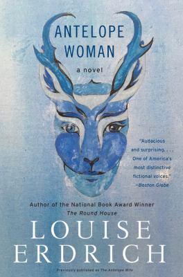 Antelope Woman : a novel