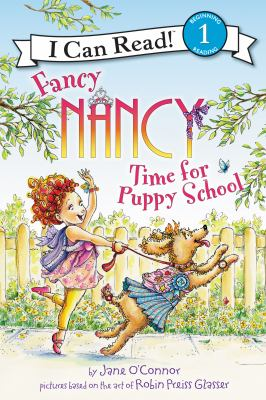 Fancy Nancy : time for puppy school