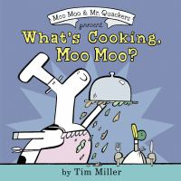 What's cooking, Moo Moo