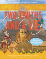 Two truths and a lie : histories and mysteries