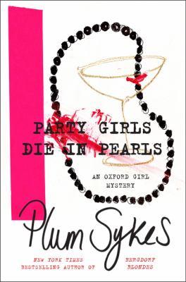 Party girls die in pearls