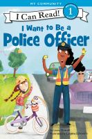 My community. I want to be a police officer