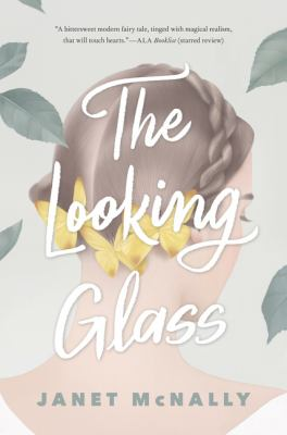 The looking glass by McNally, Janet