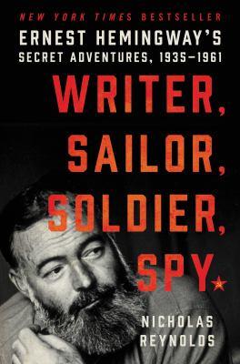 Writer, sailor, soldier, spy :