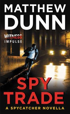 Spy trade : a spycatcher novella