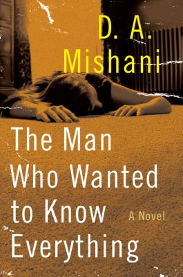 The man who wanted to know everything :