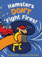 Hamsters Don't Fight Fires!