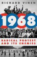 1968 : radical protest and its enemies