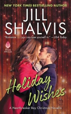 Holiday wishes by Shalvis, Jill,