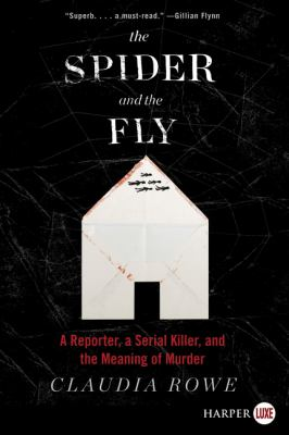 The spider and the fly : a reporter, a serial killer and the mean
