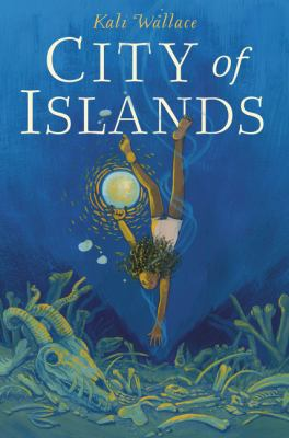 City of islands by Wallace, Kali,