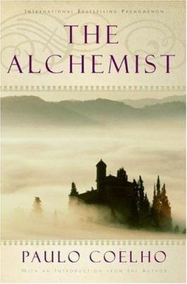The alchemist : by Coelho, Paulo.