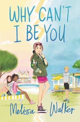 Why can't I be you by Walker, Melissa,