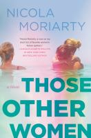 Those other women : a novel