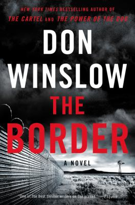 The border by Winslow, Don,