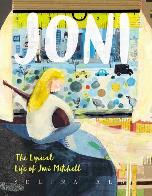 Joni : the lyrical life of Joni Mitchell