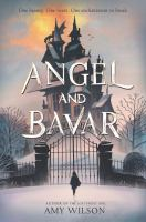 Angel and Bavar by Wilson, Amy