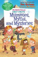 Mummies, myths, and mysteries