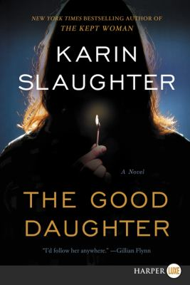 The good daughter : a novel