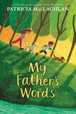 My father's words by MacLachlan, Patricia,
