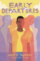 Early departures by Reynolds, Justin A.,