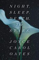 Night. Sleep. Death. The Stars. : a novel