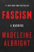 Fascism : a warning