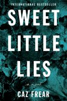 Sweet little lies : a novel