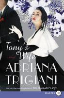 Tony's wife : a novel