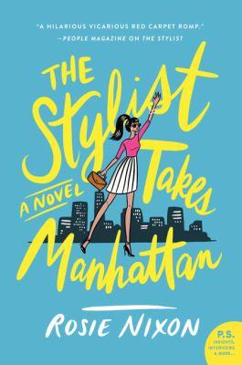 The Stylist Takes Manhattan
