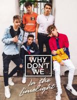 Why Don't We : in the limelight.