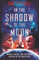 In the shadow of the moon : by Cherrix, Amy E.,