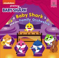 Baby Shark and the family orchestra