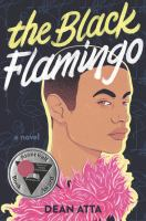 The black flamingo by Atta, Dean,