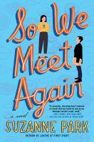 So we meet again : a novel