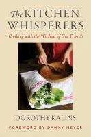 The kitchen whisperers : cooking with the wisdom of our friends