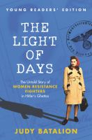 The Light of Days Young Readers Edition