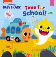 Pinkfong Baby Shark : time for school!