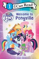 Welcome to Ponyville.